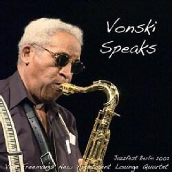 Von Freeman - Vonski Speaks