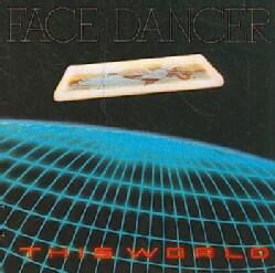 Facedancer - This World