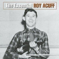 Roy Acuff - The Essential Roy Acuff