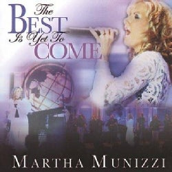 Martha Munizzi - Best Is Yet to Come