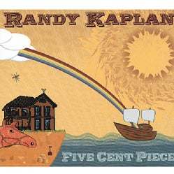 Randy Kaplan - Five Cent Piece