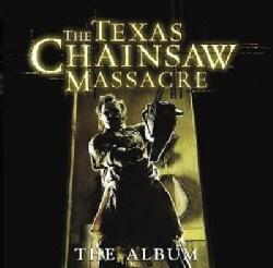 Various - The Texas Chainsaw Massacre: The Album (Parental Advisory)