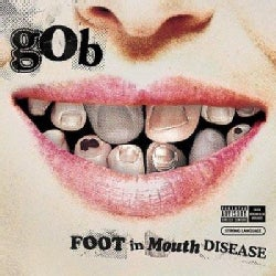 Gob - Foot In-Mouth Disease