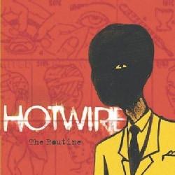 Hotwire - Routine