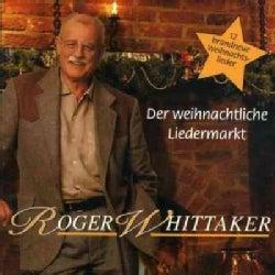 Roger Whittaker - Der Weihnachliche Liedermarkt
