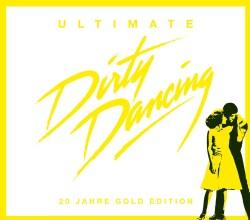 Various - Ultimate Dirty Dancing (OST)