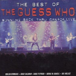 Guess Who - Best Of: Running Back Thru Canada