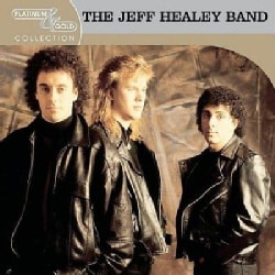 Jeff Healey Band - Platinum & Gold Collection