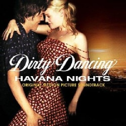 Various - Dirty Dancing: Havana Nights (OST)
