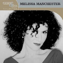 Melissa Manchester - Platimun & Gold Collection