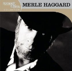 Merle Haggard - Platinum & Gold Collection