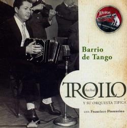 ANIBAL TROILO - BARRIO DE TANGO: 1942