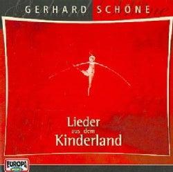 Gerhard Schone - Lieder Aus Dem Kinderland