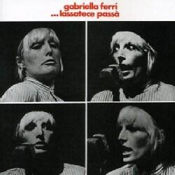 Gabriella Ferri - Lassatece Passa