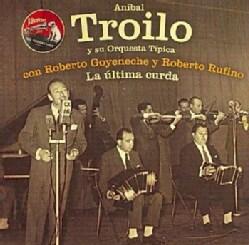 Anibal Troilo - La Ultima Curda: 1963
