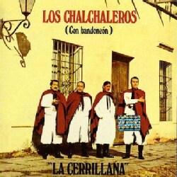 Los Chal Chaleros - La Cerrillana