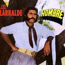 Jose Larralde - Hombre