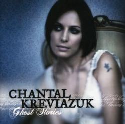 Kreviazuk, Chantal - Ghost Stories [Import]