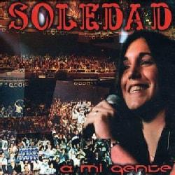 Soledad - A Mi Gente