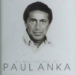 Paul Anka - My Way: The Best Of Paul Anka