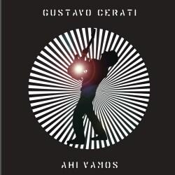 Gustavo Cerati - Ahi Vamos