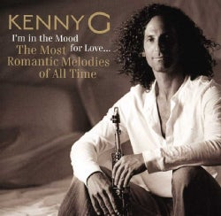 Kenny G - I'm in the Mood for Love The Most Romantic Melodies of All Time