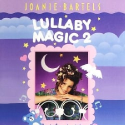 Joanie Bartels - Lullaby Magic Vol. 2