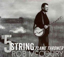 Rob McCoury - The 5 String Flamethrower