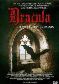 Dracula: The Vampire and The Voivode (DVD)
