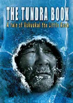 The Tundra Book: A Tale of Vukvukai, The Little Rock (Blu-ray Disc)