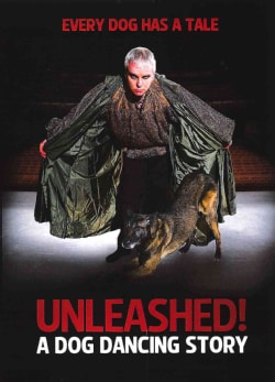 Unleashed!: A Dog Dancing Story (DVD)