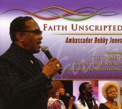Bobby Jones - Faith Unscripted