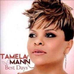 Tamela Mann - Best Days