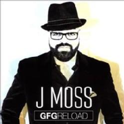 J Moss - Gfg Reload