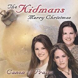 KIDMANS - CANON OF PRAISE