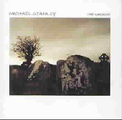 Michael Stanley - The Ground