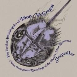 DION MCGREGOR - FURTHER SOMNILOQUIES OF DION MCGREGOR (MORE OU