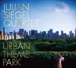 Julian Siegel - Urban Theme Park