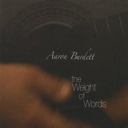 AARON BURDETT - WEIGHT OF WORDS