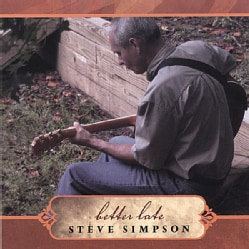 STEVE SIMPSON - BETTER LATE