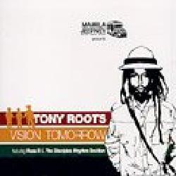 TONY ROOTS - VISION TOMORROW