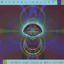 MICHAEL KELLER - MUSIC FOR YOGA & MEDITATION