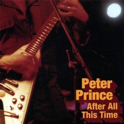 PETER PRINCE - ALL THIS TIME