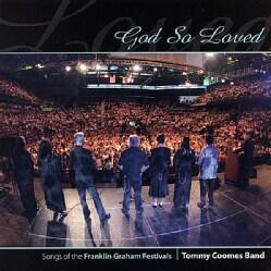 TOMMY BAND COOMES - GOD SO LOVED