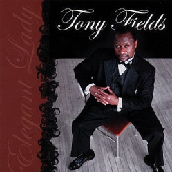 TONY FIELDS - ELEGANT LADY