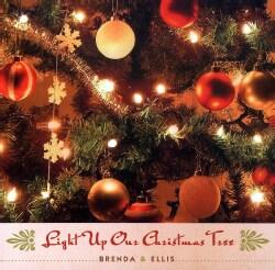 BRENDA & ELLIS - LIGHT UP OUR CHRISTMAS TREE