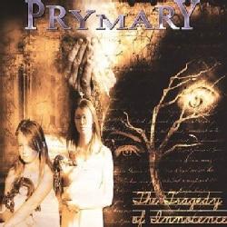 Prymary - The Tragedy of Innocence