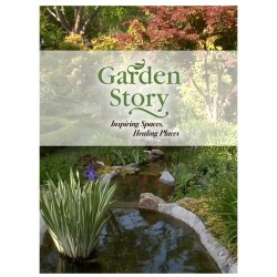 Garden Story: Inspiring Spaces, Healing Places