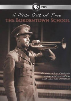 A Place Out of Time: The Bordentown School (DVD)