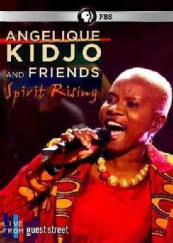 Live from Guest Street: Angelique Kidjo and Friends: Spirit Rising (DVD)